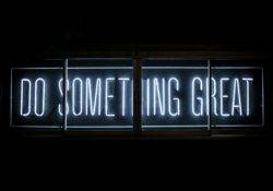 do something great Photo by Clark Tibbs on Unsplash