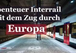 Zug am Bahnhof - Abenteuer Interrail